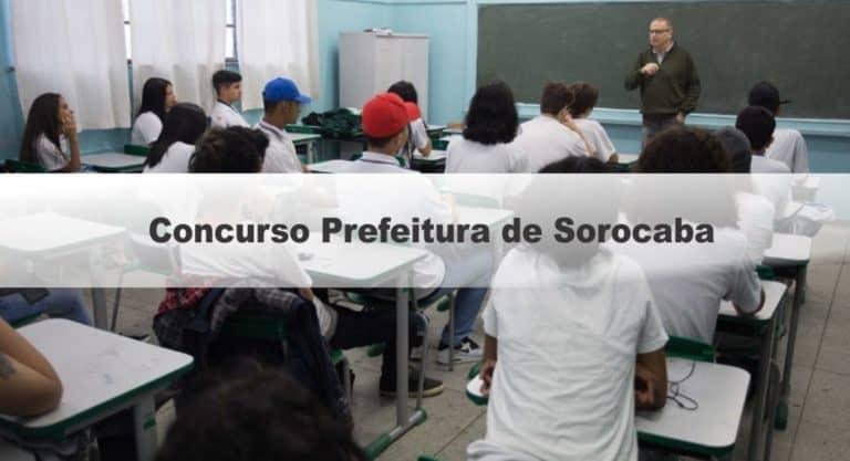 Concurso Prefeitura de Sorocaba SP:Inscrições Encerradas