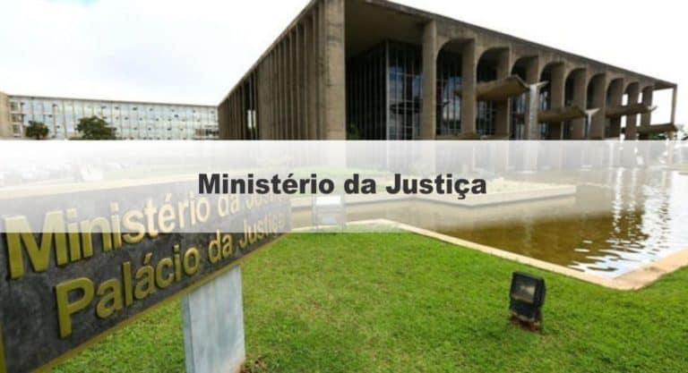 Edital Ministério da Justiça: Inscrições Prorrogadas
