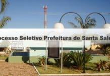 Processo Seletivo Prefeitura de Santa Salete