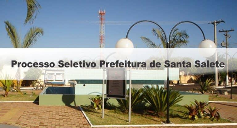 Processo Seletivo Prefeitura de Santa Salete SP: Inscrições Encerradas