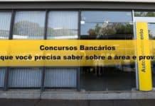 Concursos Bancários: o que você precisa saber sobre a área e provas
