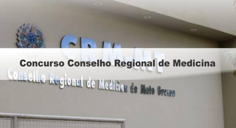 Concurso Conselho Regional de Medicina do Mato Grosso 2020: Inscrições Abertas
