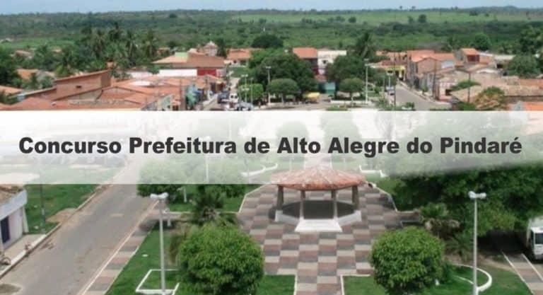 Concurso Prefeitura de Alto Alegre do Pindaré MA: Inscrições Abertas