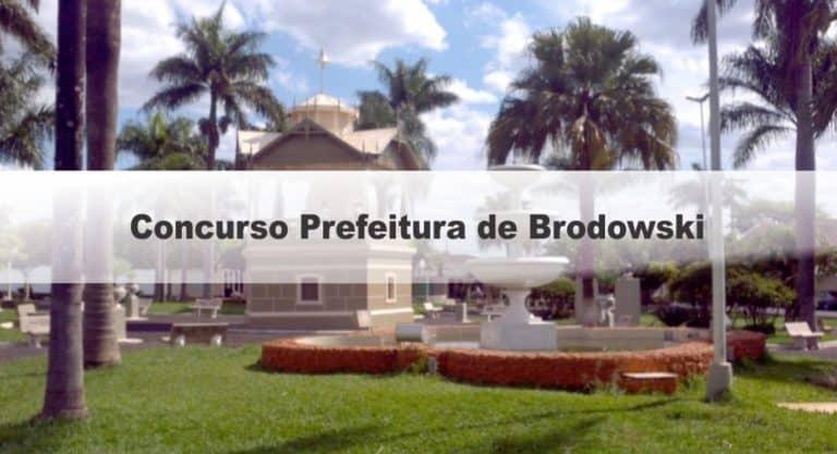 Concurso Prefeitura de Brodowski SP: Inscrições Encerradas