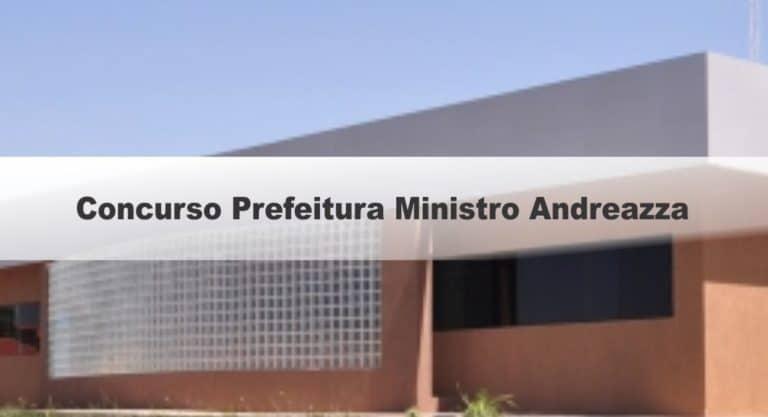 Concurso Prefeitura Ministro Andreazza: Provas suspensas