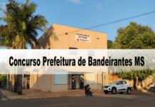 Concurso Prefeitura de Bandeirantes MS