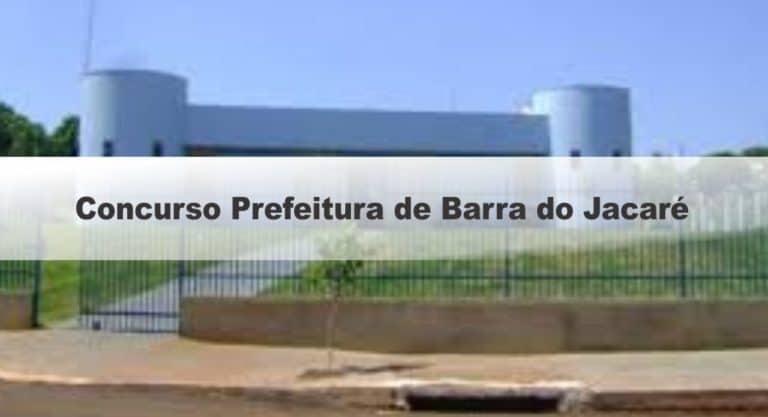 Concurso Prefeitura de Barra do Jacaré PR: Inscrições abertas!