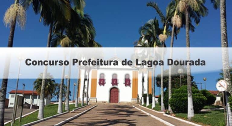 Concurso Prefeitura de Lagoa Dourada MG