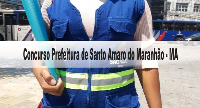 Concurso Prefeitura de Santo Amaro do Maranhão – MA 2020: Inscrições encerradas!