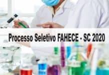 Processo Seletivo FAHECE - SC 2020