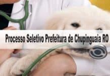 Processo Seletivo Prefeitura de Chupinguaia RO