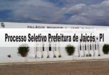 Processo Seletivo Prefeitura de Jaicós - PI