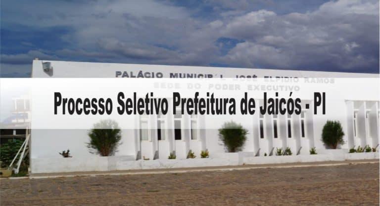Processo Seletivo Prefeitura de Jaicós – PI 2020: Inscrições encerradas