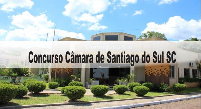 Concurso Câmara de Santiago do Sul SC: Inscrições abertas