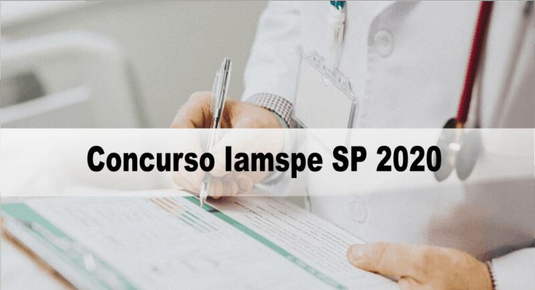 Concurso Iamspe SP 2020: Inscrições encerradas
