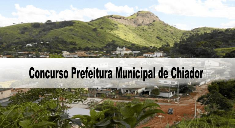 Concurso Prefeitura Municipal de Chiador-MG: