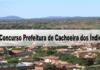 Concurso Prefeitura de Cachoeira dos Índios PB