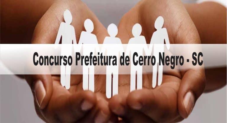 Concurso Prefeitura de Cerro Negro – SC 2020: Inscrições encerradas!