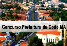 Concurso Prefeitura de Codó MA