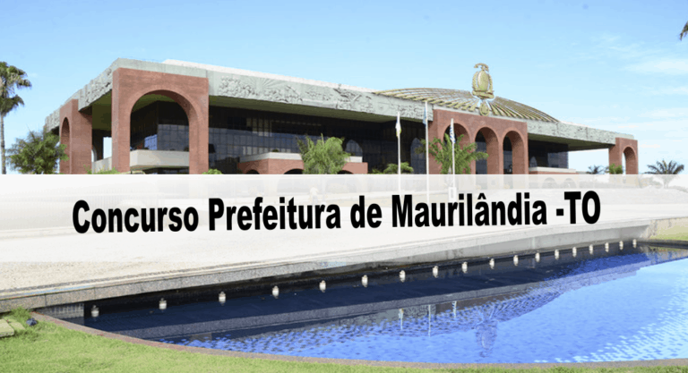 Concurso Prefeitura de Maurilândia do Tocantins: Provas suspensas!