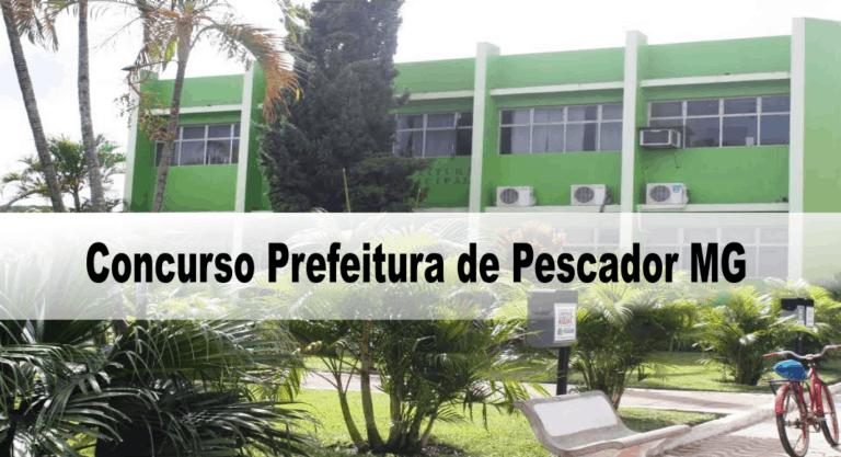 Concurso Prefeitura de Pescador MG: Provas previstas para o dia 20/12/20