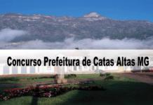 Concurso da Prefeitura de Catas Altas MG