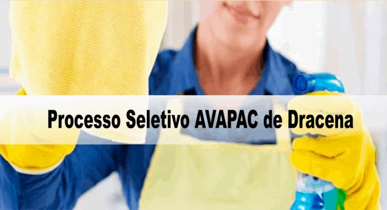 Processo Seletivo AVAPAC de Dracena – SP: Inscrições encerradas