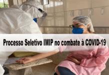 Processo Seletivo IMIP no combate à COVID-19