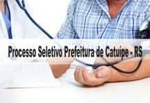 Processo Seletivo Prefeitura de Catuípe - RS