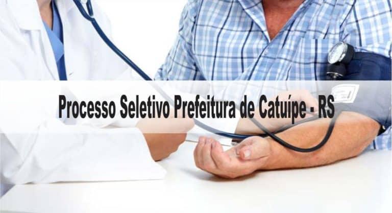 Processo Seletivo Prefeitura de Catuípe – RS: Inscrições encerradas