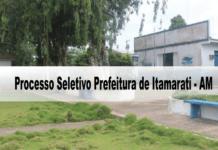 Processo Seletivo Prefeitura de Itamarati - AM 2020