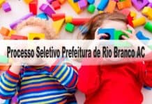 Processo Seletivo Prefeitura de Rio Branco AC 2020