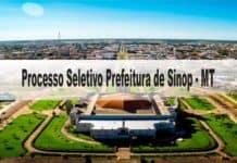 Processo Seletivo Prefeitura de Sinop - MT