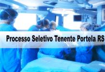 Processo Seletivo Prefeitura de Tenente Portela RS