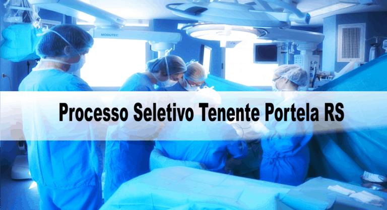 Processo Seletivo Prefeitura de Tenente Portela RS: Inscrições encerradas