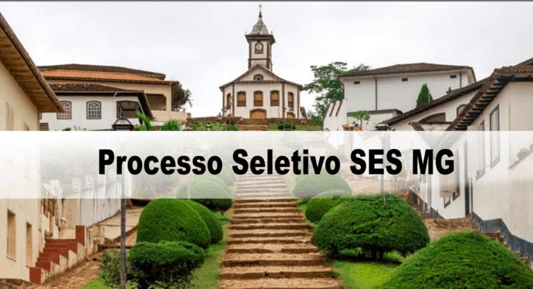 Processo Seletivo SES MG: Inscrições encerradas