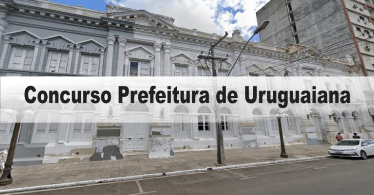 Concurso Prefeitura de Uruguaiana RS