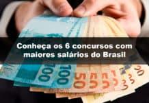 Conheça os 6 concursos com maiores salários do Brasil