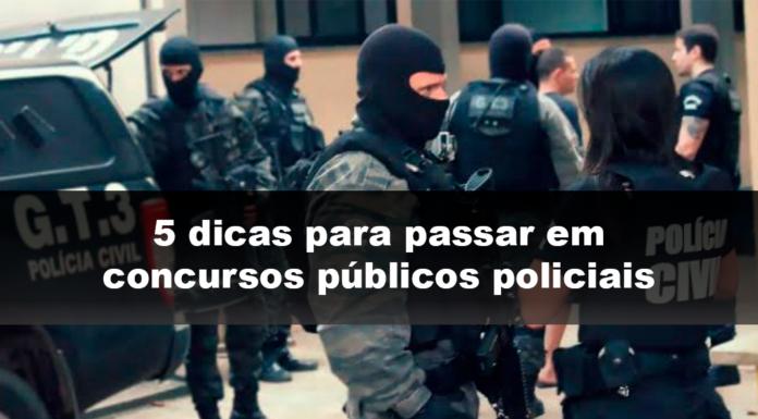 5 dicas para passar em concursos públicos policiais