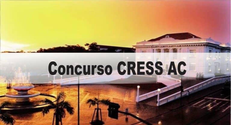 Concurso CRESS AC: Inscrições abertas com 05 vagas