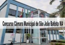 Concurso Câmara Municipal de São João Batista MA