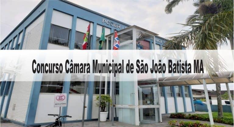 Concurso Câmara Municipal de São João Batista MA: Inscrições encerradas