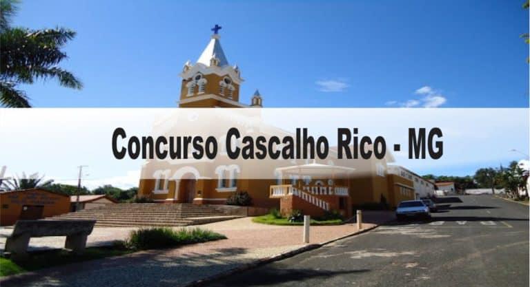Concurso Prefeitura de Cascalho Rico – MG