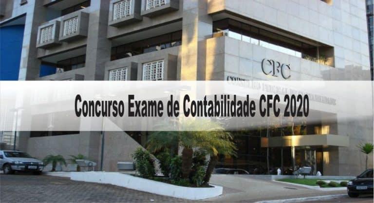 Concurso Exame de Contabilidade CFC 2020: Provas dia 31/01/21 presencial