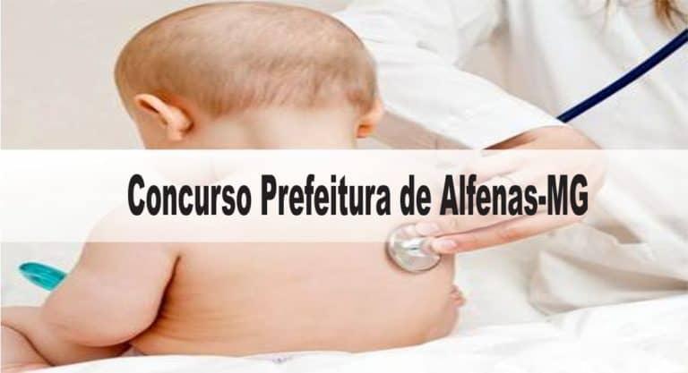 Concurso Prefeitura de Alfenas-MG: Inscrições encerradas