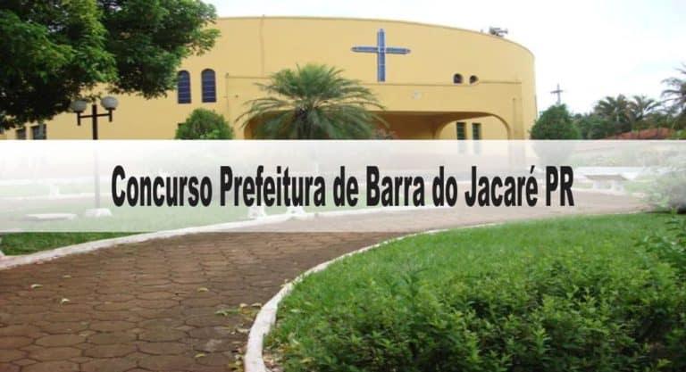 Concurso Prefeitura de Barra do Jacaré PR: Inscrições encerradas
