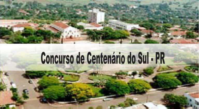 Concurso Prefeitura de Centenário do Sul-PR: Inscrições abertas