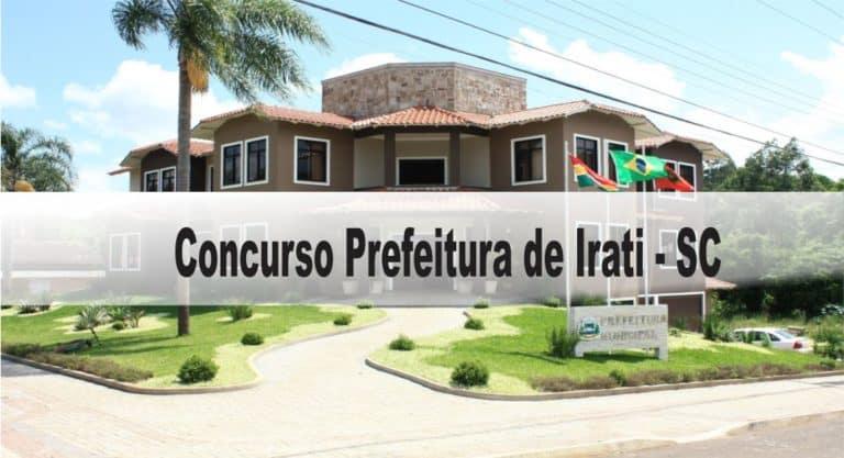 Concurso Prefeitura de Irati – SC: Edital Retificado. Inscrições prorrogadas