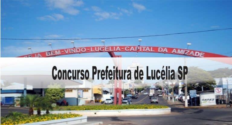 Concurso Prefeitura de Lucélia-SP: Inscrições encerradas. Provas dia 29/11