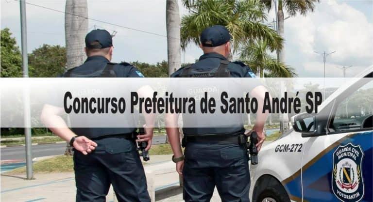 Concurso Prefeitura de Santo André SP: Inscrições abertas para Guarda Municipal